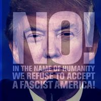 NO! to Trump and Fascism
