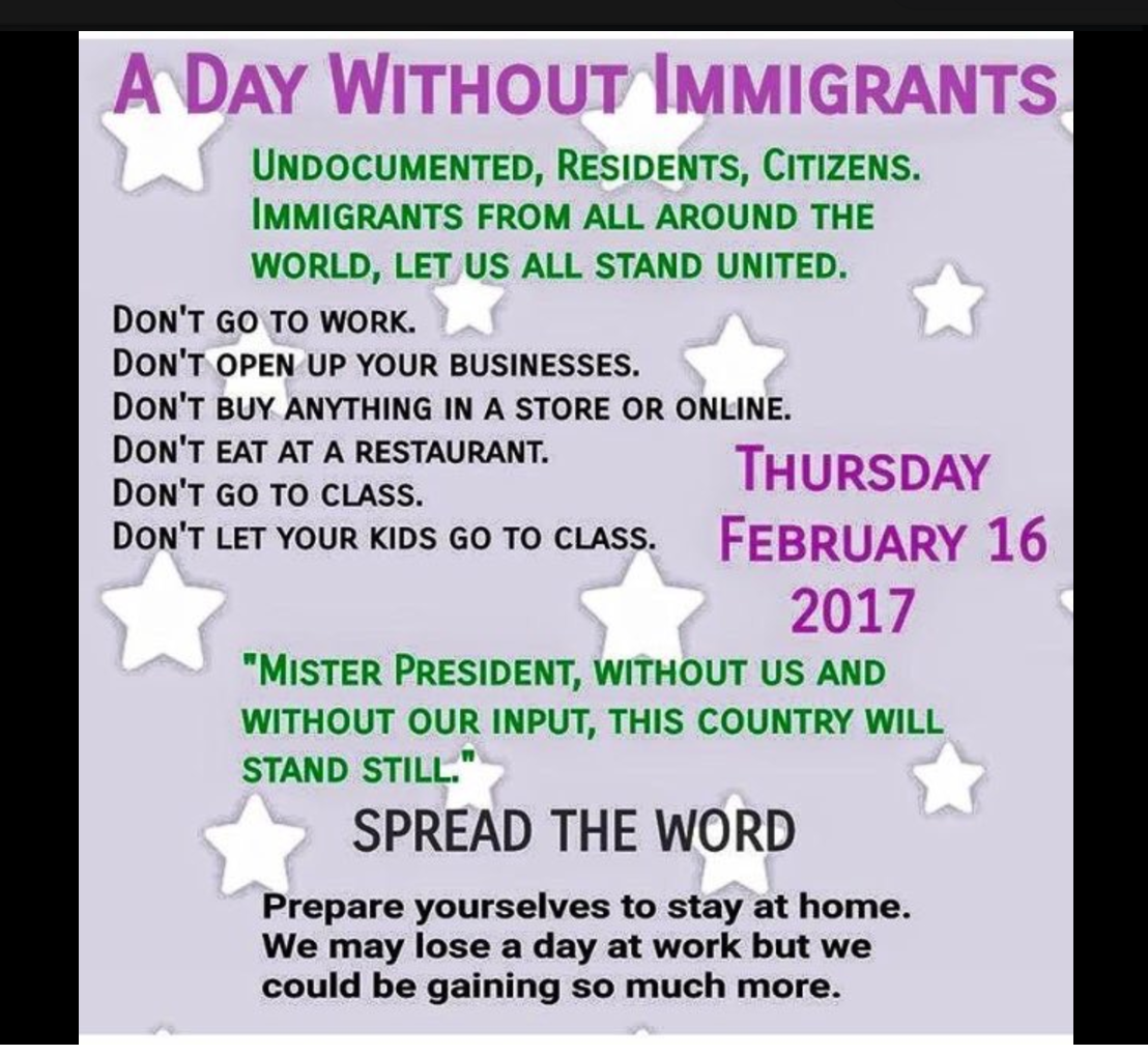 immigrants strike february 16 \u201ca day without immigrants\u201d in the name of humanity